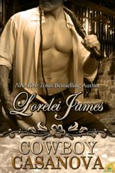 Cowboy Casanova, by Lorelei James