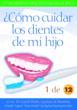 ¿Cómo cuidar los dientes de mi hijo 1 a 12