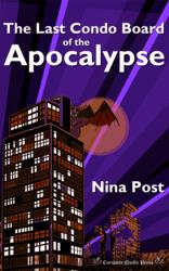 The Last Condo Board of the Apocalypse, by Nina Post