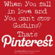Falling in love with Pinterest