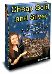 Cover Picture of the Book - Cheap Gold and Silver: How to find amazing deals on gold and silver.
