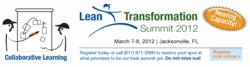 The annual Transformation Summit gives managers and executives relevant, real-world information about how to implement lean leadership and management.