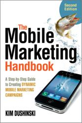 Mobile Marketing Handbook Second Edition