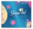 Shine On! Songs Volume One