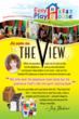 "A 'sneak peak' on a recent ""The View"" television show created a lot of buzz and attention to Easy Playhouse."