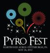 1st Annual PyroFest to Light Up the Pittsburgh Skies this Memorial Day Weekend!