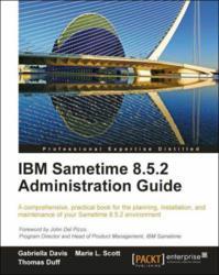 IBM Sametime 8.5.2 Administration Guide book ebook