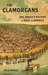 """Historian Julie Winch will discuss her book """"The Clamorgans: One Family's History of Race in America"""" on March 5 at St. Louis County Library."""