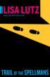 The latest novel by suspense author Lisa Lutz.
