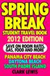 Spring Break Student Travel Book, 2012 Edition
