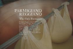 Parmigiano Reggiano - This is the only Parmesan cheese