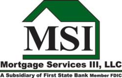 MSI is a National Retail, Reverse, Wholesale & Correspondent Lender. Mortgage Services III, LLC