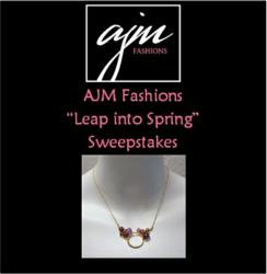 AJM Fashions LEAP INTO SPRING Sweepstakes