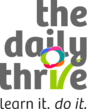 The Daily Thrive - Learn it. Do it.