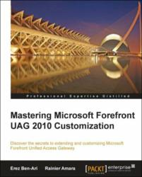Mastering Microsoft Forefront UAG 2010 Customization - now available