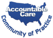 Accountable Care Community of Practice Broadening Membership