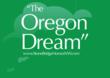 """""""The Oregon Dream"""""""