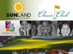 Sunland RV Resorts and Classic Club Partner to Support Children's Fund in charity golf tournament on March 1, 2012 in Palm Desert