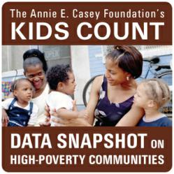The Annie E. Casey Foundation's KIDS COUNT Data Snapshot on High-Poverty Communities