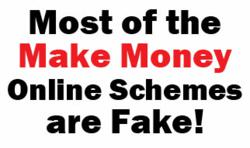 make money online schemes are fake