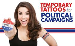 Temporary tattoos for political campaigns