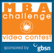 MBA Challenge Video Contest by the Global Business School Network