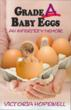 Grade A Baby Eggs: Psychologist's Critically Acclaimed Infertility...