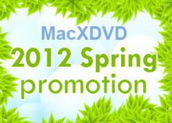 MacXDVD 2012 Spring Giveaway and Promotion