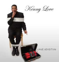 "CD cover from Dr. Kenneth Love's (aka Kenny Love's) ""cAsE sEnSiTiVe"" Jazz release."