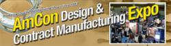 AmCon Design and Contract Manufacturing Expo Launches New Website