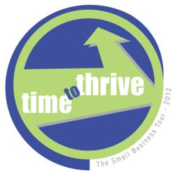 Small Business Tour:  It's Time to Thrive!
