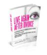 """Get This ebook FREE. """"Live Again After Divorce"""" by Dr. Dee Adio-Moses"""