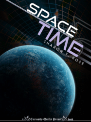 Space & Time, by Sharon T. Rose