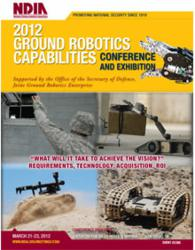 NDIA 2012 Ground Robotics Capabilities Conference and Exhibition