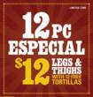 12 Pieces of Flame-Grilled Chicken (legs & thighs) with free tortillas for only $12!