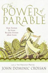 Jacket Image - Power of the Parable by John Dominic Crossan