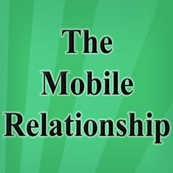 The Mobile Relationship