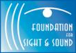 Foundation for Sight & Sound