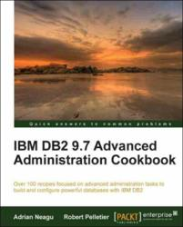 IBM DB2 9.7 Advanced Administration Cookbook - book and ebook out now