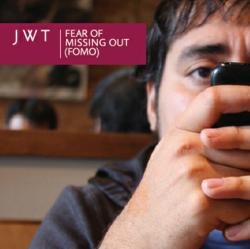JWT Explores Fear of Missing Out - Report, SXSW presentation spotlight how brands can leverage FOMO