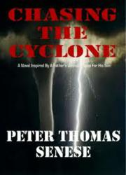 Peter Thomas Senese, Amazon, Chasing The Cyclone, Reviews, Barnes & Noble, E-Book, Kindle, Nook