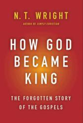 Jacket Image - How God Became King by N. T. Wright