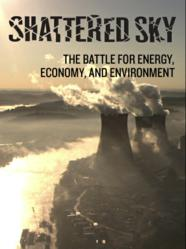 Shattered Sky tells how America solved the biggest environmental crisis ever seen. Do we dare do the same on energy and climate?