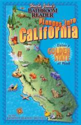 Uncle John's Bathroom Reader Plunges into California!