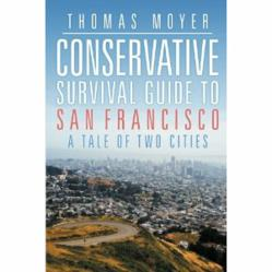 Conservative Survival Guide to San Francisco