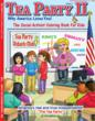 """Tea Party II - Why America Loves You! The Social-Activist Coloring Book for Kids"" America sees a resurgence in Tea Party Values and needs True Leadership"