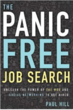 Book Tour Launch: The Panic Free Job Search: Unleash the Power of the Web and Social Networking to Get Hired- hits #1 best seller in job hunting