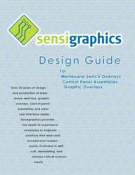 Sensigraphics Design Guide for Membrane Switches and Graphic Overlays