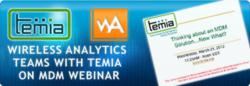Mobile Device Management (MDM) webinar from TEMIA and Wireless Analytics