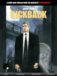 Kickback: The iPad Graphic Novel. A crime-noir thriller by V for Vendetta artist David Lloyd